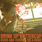 Drink Up Buttercup - Born and Thrown on a Hook CD Review