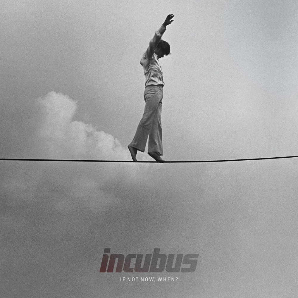 Incubus - If Not Now, When? - Album Cover