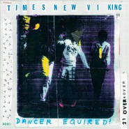 Times New Viking - Dancer Equired CD Review