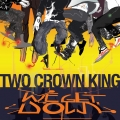 Exclusive MP3: Two Crown King - We Get Down